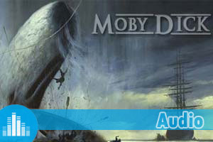 Exercice d'anglais audio extrait de Moby Dick by Herman Melville